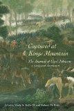 Captured at Kings Mountain: The Journal of Uzal Johnson, a Loyalist Surgeon