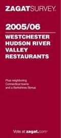 Zagat Westchester/Hudson Valley Restaurants, 2005/06