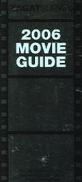 Zagat Movie Guide 2006