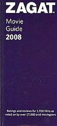 Zagat Movie Guide 2008