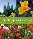 Temple Square Gardening