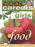 Cool Careers for Girls: Food