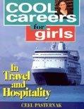 Cool Careers for Girls in Travel & Hospitality