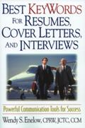 Best Keywords for Resumes, Cover Letters, and Interviews Powerful Communications Tools for S...