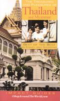 Impact Guides the Treasures and Pleasures of Thailand and Myanmar Best of the Best in Travel...
