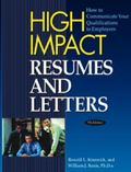 High Impact Resumes And Letters How to Communicate Your Qualifications to Employers