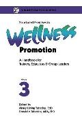 Structured Exercises in Wellness Promotion