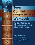 Teen Conflict Management Skills Workbook : Facilitator Reproducible Self-Assessments, Exerci...