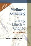 Wellness Coaching for Lasting Lifestyle Change - 2nd Edition