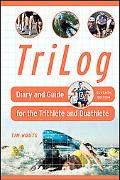 Tri Log Diary and Guide for the Triathlete and Duathlete