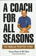 A Coach for All Seasons: The Morgan Wootten Story - Morgan Wootten - Paperback