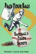 Pack Your Bags: Baseball's Trade Secrets