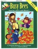 Totline Busy Bees ~ Fall ~ Fun for Two's and Three's