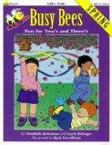 Busy Bees Spring: Fun for Two's and Three's