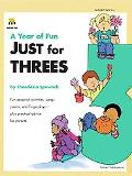 Year of Fun Just for Three's Fun Seasonal Activities, Songs, Poems, and Fingerplays--Plus Pr...
