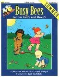 Busy Bees Summer: Fun for Two's and Three's (Totline Books)
