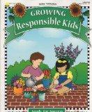 Growing Responsible Kids (Seeds for Success Series)