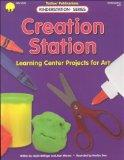 Creation Station: Learning Center Projects for Art (Kinderstation Series)