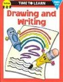 Drawing and Writing (Time to Learn)