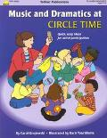 Music & Dramatics at Circle Time