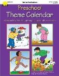 Preschool Theme Calendar: Weekly Activity Ideas for Exploring the Seasons with Preschoolers
