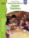 Using Observation to Assess Toddlers, Ages 2-3