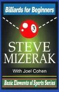 Billiards for Beginners - Steve Mizerak - Paperback
