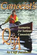 Canoeist's Q&A Scenarios for Serious Canoeists