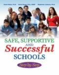 Safe, Supportive, and Successful Schools Step by Step