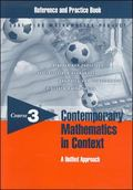 Contemporary Mathematics in Context A Unified Approach, Course 3, Reference And Practice Test