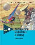 Contemporary Mathematics in Context: A Unified Approach : Course 4