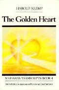 The Golden Heart (Mahanta Transcripts Series Book 4)