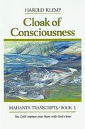 Cloak of Consciousness, Vol. 5