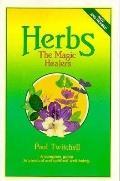 Herbs: The Magic Healers