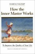 How the Inner Master Works