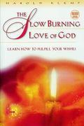 Slow Burning Love of God