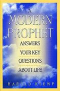 Modern Prophet Answers Your Key Questions About Life