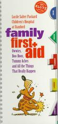 Family First Aid: Owies, Boo-Boos and All Other Things That Really Happen