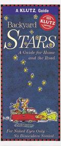 Backyard Stars A Guide for Home and the Road