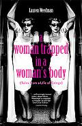 Woman Trapped in a Woman's Body Tales from a Life of Cringe