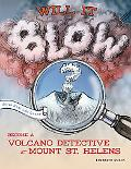 Will It Blow? Become a Volcano Detective at Mount St. Helens
