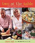 Two at the Table Cookbook Cooking for Couples Now That the Kids Are Gone