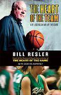 Heart of the Team Life Lessons on And Off the Court