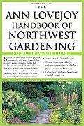 Ann Lovejoy Handbook of Northwest Gardening