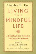 Living the Mindful Life