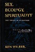 Sex, Ecology, Spirituality The Spirit of Evolution