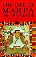 Life of Marpa the Translator Seeing Accomplishes All
