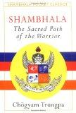 Shambhala: Sacred Path of the Warrior (Shambhala Pocket Classics)