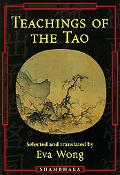 Teachings of the Tao Readings from the Taoist Spiritual Tradition