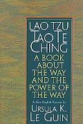 Lao Tzu, Tao Te Ching A Book About the Way and the Power of the Way